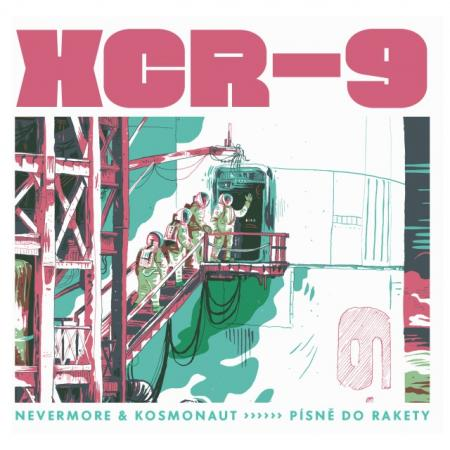 nevermore-kosmonaut xcr-9-pisne-do-rakety