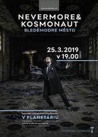 Nevermore & Kosmonaut v planetáriu