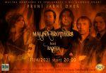 Malina Brothers & Radůza První jarní oheň