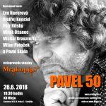 Koncert Pavel 50 a kapela Mrakoplaš