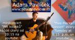 Adam Pavlíček hraje každé úterý Pět kousků