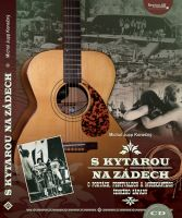 Michal Jupp Konečný: S kytarou na zádech
