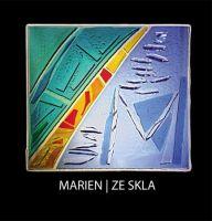 Marien - Ze skla
