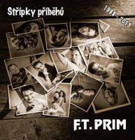 F.T. Prim - Střípky příběhů