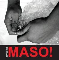 Epy de Mye - Maso!
