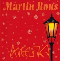 Martin Rous - Angelika