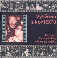 Textová dílna Slávka Janouška - Vytrženo z konTEXTU
