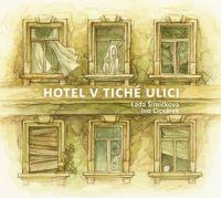 lada-simickova-a-ivo-cicvarek_hotel-v-tiche-ulici