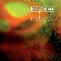 Folk Team - Nebudu