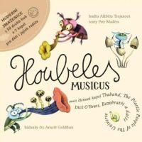 Houbeles Musicus - Houbeles Musicus