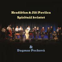Hradišťan & Jiří Pavlica, Spirituál kvintet & Dagmar Pecková - Hradišťan & Jiří Pavlica, Spirituál kvintet & Dagmar Pecková