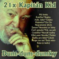 Kapitán Kid - Dum-dum-dumky
