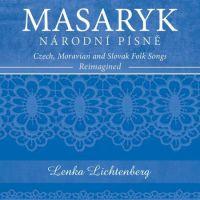 Lenka Lichtenberg - Masaryk - Národní písně
