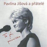 Pavlína Jíšová a přátelé - To já, písnička