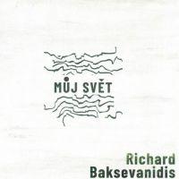 Richard Baksevanidis - Můj svět
