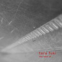 Tara Fuki - The best of...