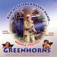 Greenhorns - Bůh mi seslal krásný ráno