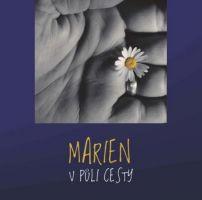 Marien - V půli cesty