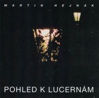 Martin Hejnák - Pohled k lucernám