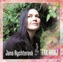 Jana Rychterová - Tak hraj
