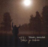 Slávek Janoušek - Tohle je vzkaz