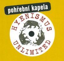 Pohřební kapela - Hyenismus Unlimited