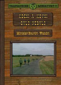 Povídka zároveň vyšla v 7. svazku edice Trapsavecké miniatury