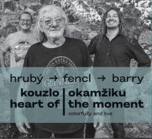 Hrubý, Fencl, Barry - Kouzlo okamžiku