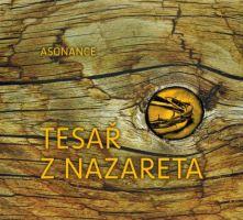 Asonance - Tesař z Nazareta
