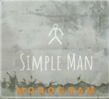 Monogram - Simple Man