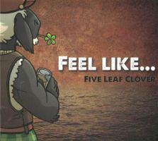 Five Leaf Clover - Feel like...