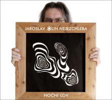 Jaroslav Olin Nejezchleba - Noční lov