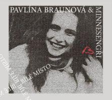 Pavlína Braunová & Minnesengři - Bílé místo