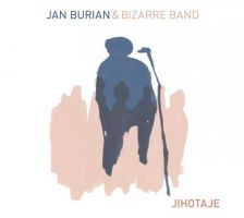 Jan Burian & Bizarre Band - Jihotaje