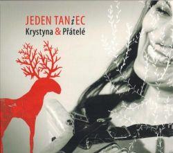Krystyna & Přátelé: JEDEN TANiEC