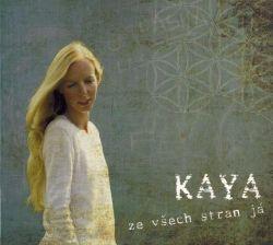 Kaya: Ze všech stran já