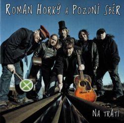 roman-horky-a-pozdni-sber_na-trati