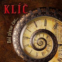 Klíč - Dál plyne čas...